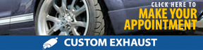 Fort Worth Muffler Shop: Make Custom Exhaust Appointment