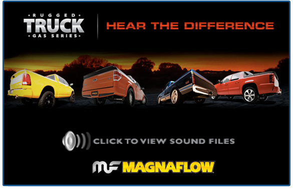 Sorry, that magnaflow exhaust sounds for trucks