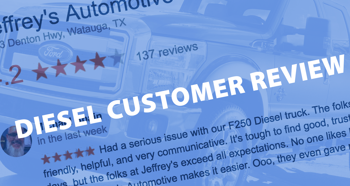 Southlake diesel customer says: Jeffrey's exceed all expectations
