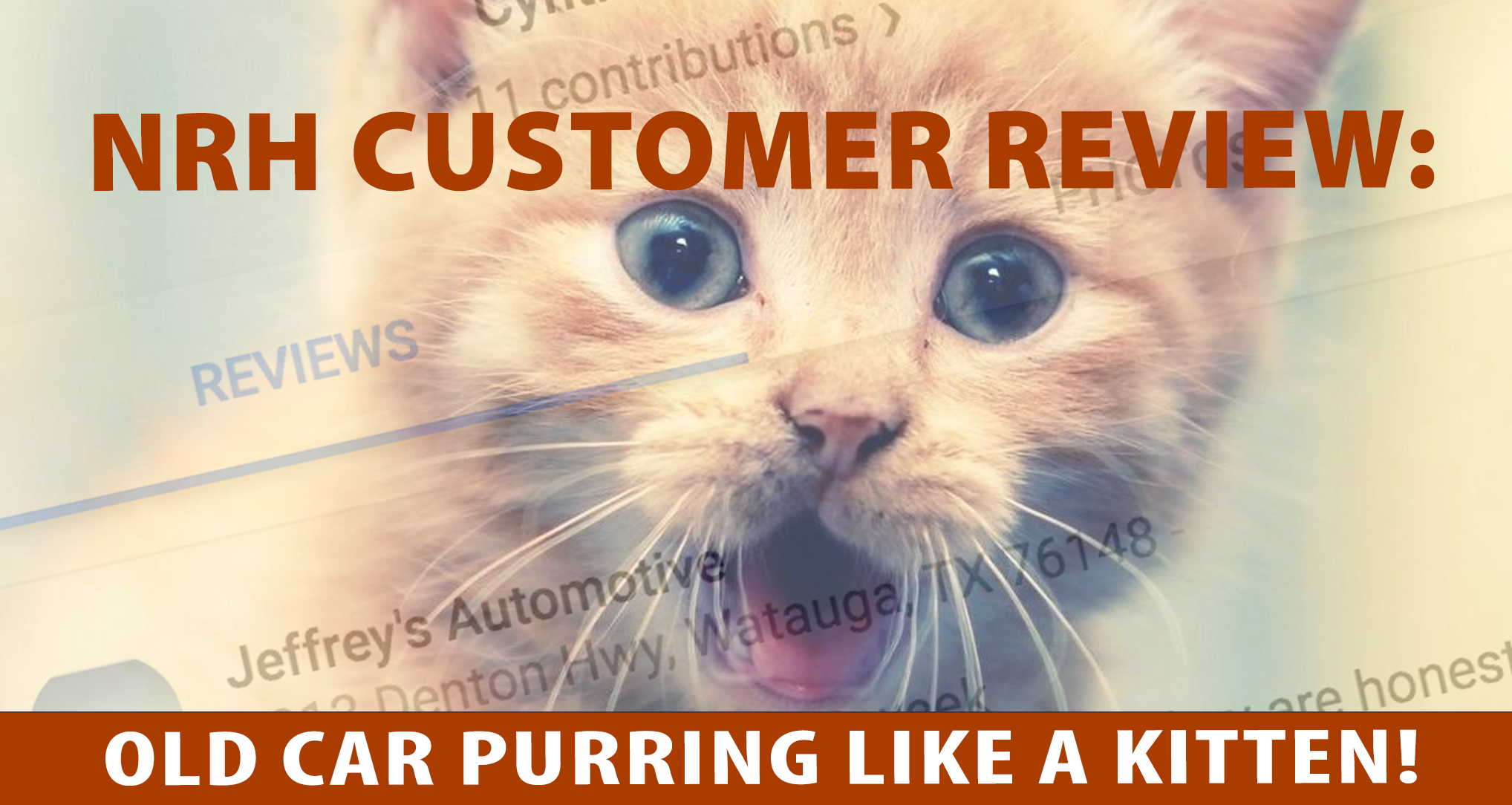 NRH Customer: Old Car Purring Like a Kitten