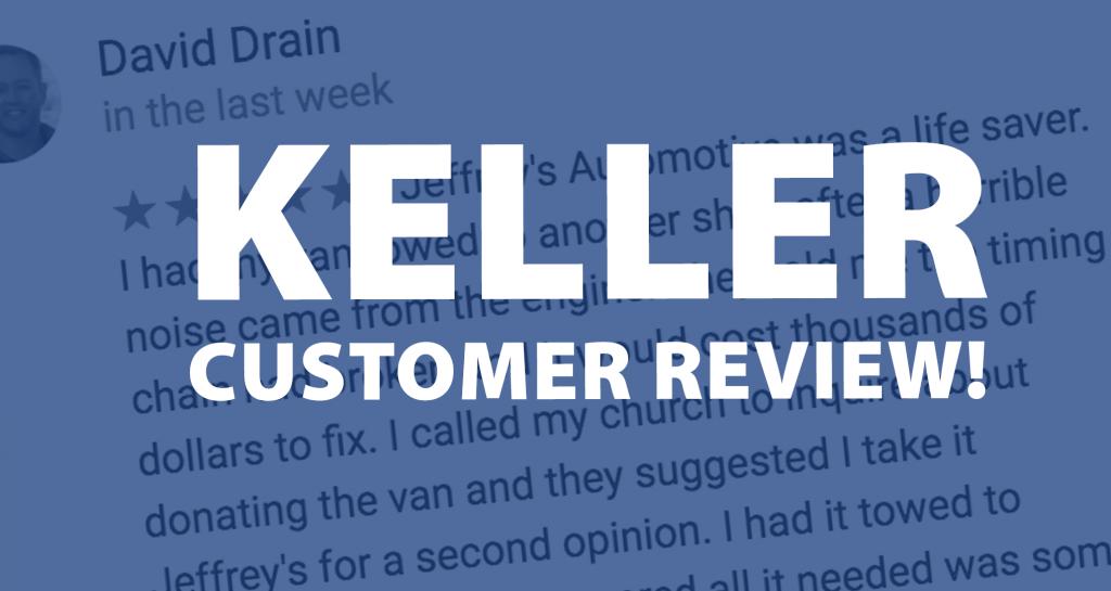Keller customer of Jeffrey's Automotive