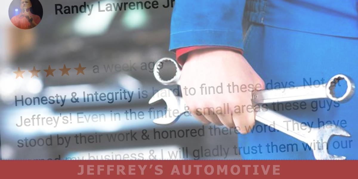 "North Fort Worth Customer: ""Honesty & Integrity"" will return him to Jeffrey's"